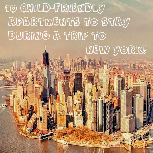 10 Childfriendly apartments in New York