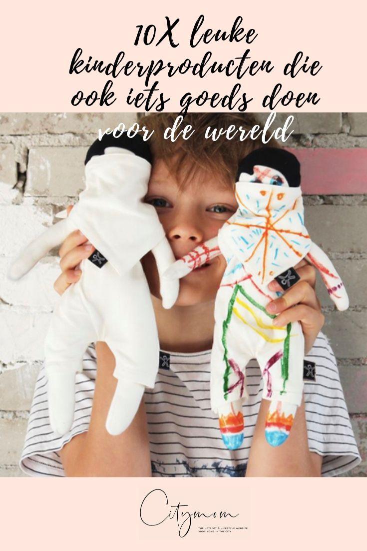 10X leuke kinderproducten die ook iets goeds doen voor de wereld