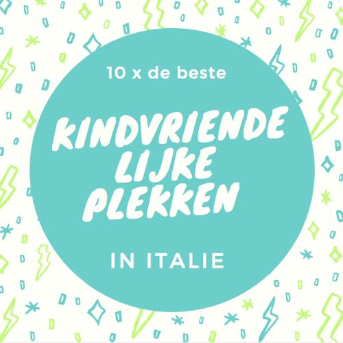 10-x-de-beste-kindvriendelijke-plekken-in-italie