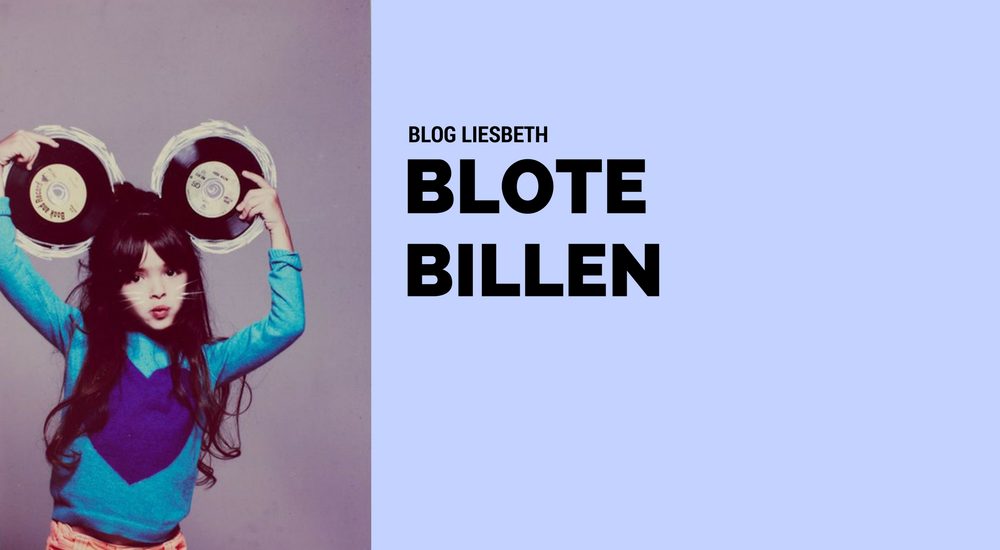 BLOG LIESBETH: BLOTE BILLEN