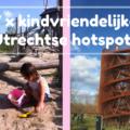 7 X Utrechtse hotspots