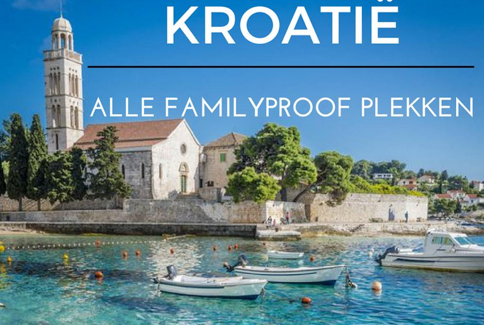 ALLE FAMILYPROOF PLEKKEN IN KROATIË OP EEN RIJ + TIPS WAT DAAR TE DOEN!
