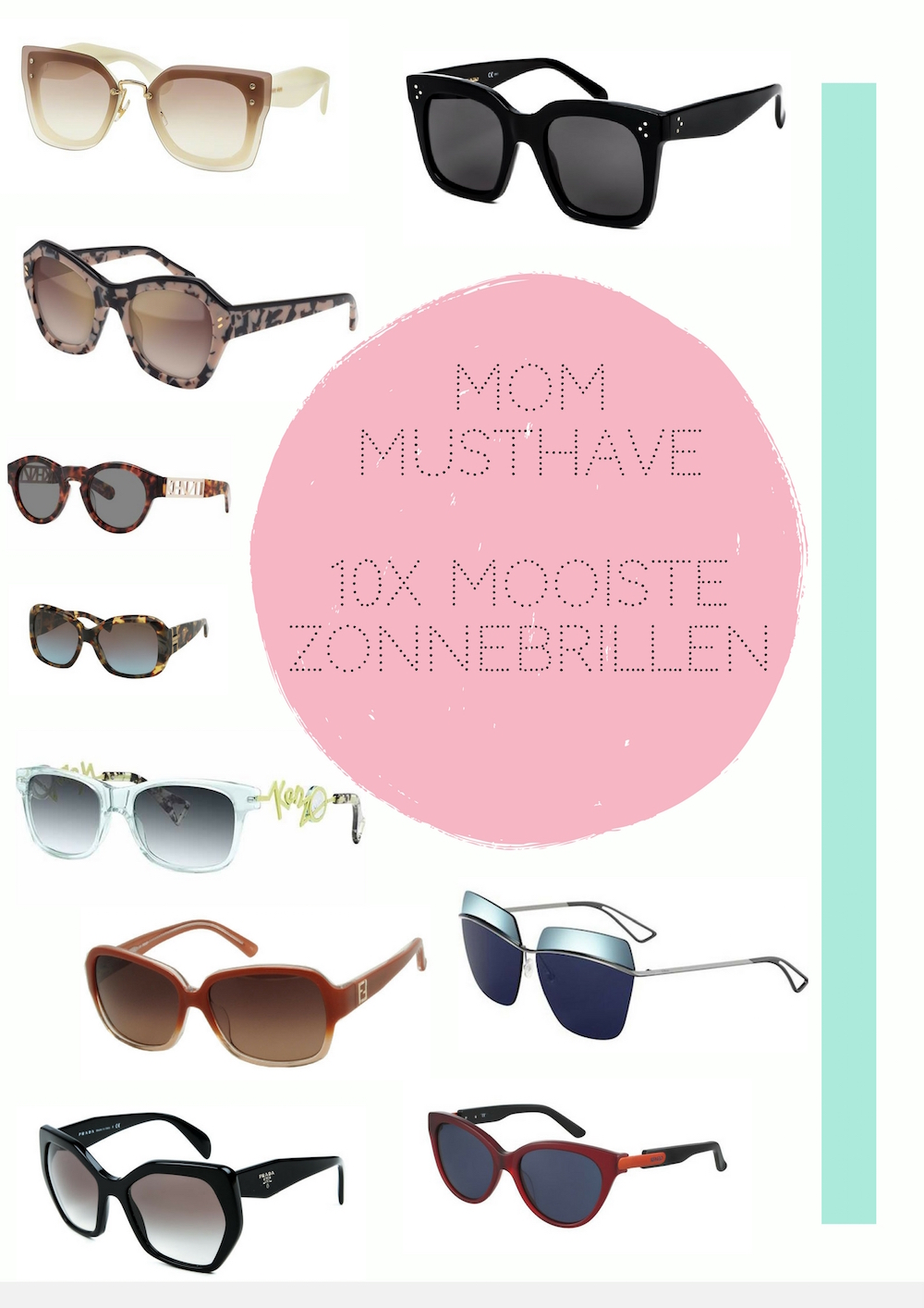 MOM MUSTHAVE ZONNEBRILLEN