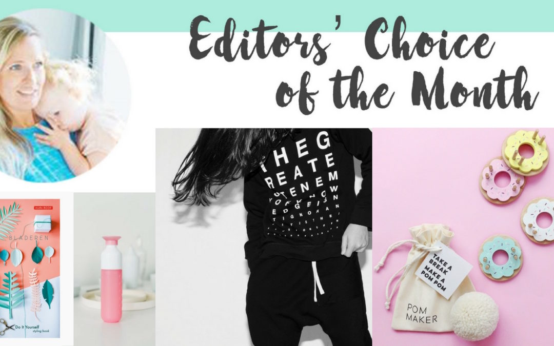 EDITORS' CHOICE OF THE MONTH AUGUST