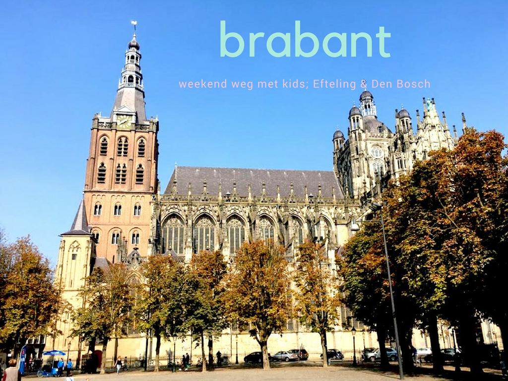 Weekend Brabant met kinderen | CITYMOM.nl + VOOR