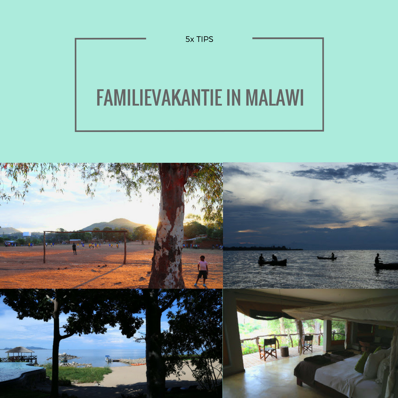 5x TIPS FAMILIEVAKANTIE MALAWI