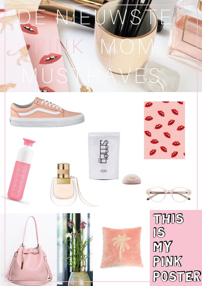 10X DE NIEUWSTE PINK MOM MUSTHAVES